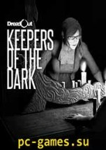 Dread Out Keepers of The Dark